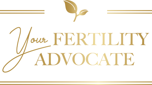 Your Fertility Advocate